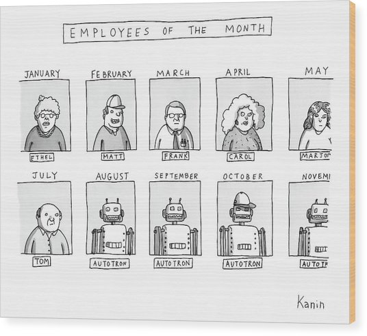 Photos Of The Employees Of The Month. Beginning Wood Print