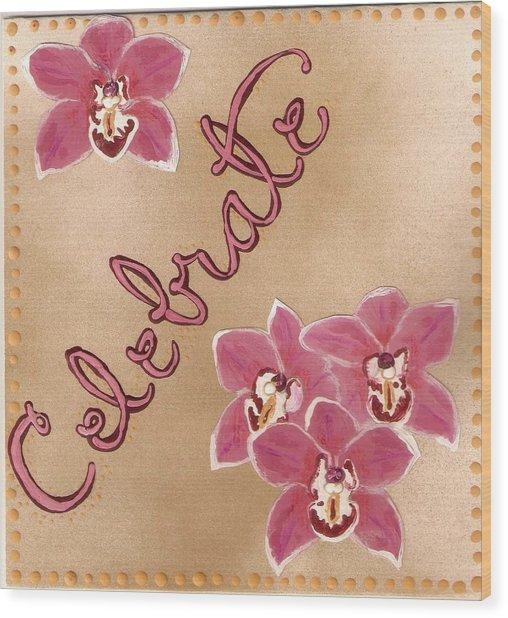 Pink Celebration Wood Print by Santoshia  Daise