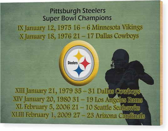 Pittsburgh Steelers Super Bowl Wins Wood Print