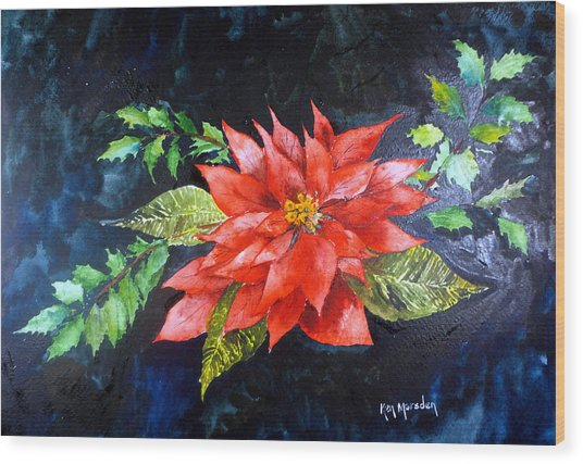 Poinsettia And Holly 2012 Wood Print