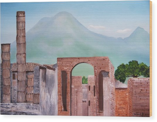 Pompeii And Vesuvius   Wood Print