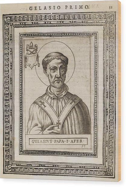 Pope Gelasius I  Saint, Whose Writings Wood Print