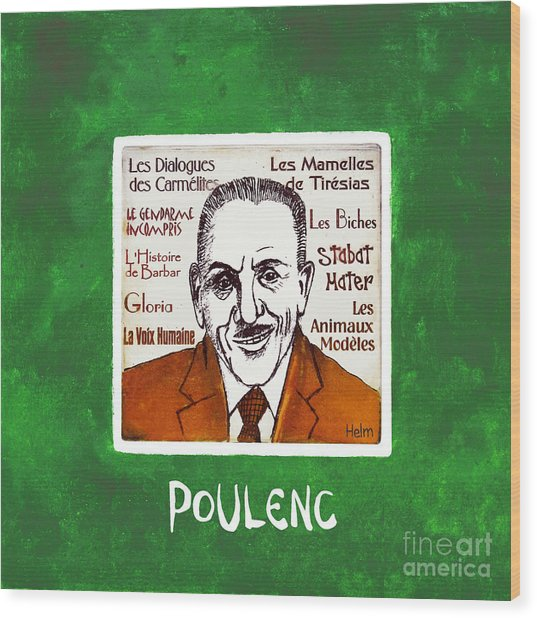 Poulenc Wood Print by Paul Helm
