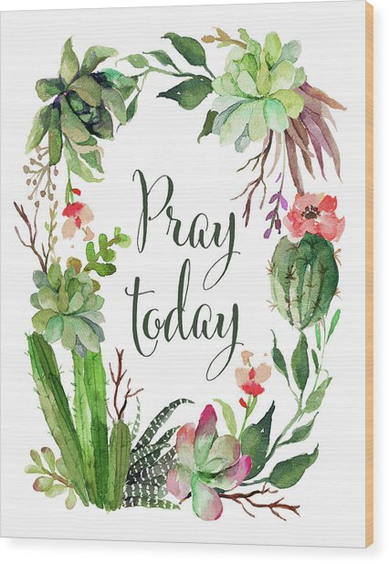 Pray Today Wreath Wood Print