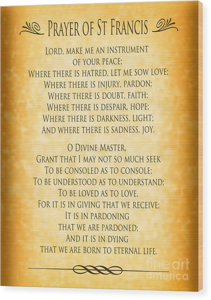Prayer Of St Francis - Pope Francis Prayer - Gold Parchment Wood Print
