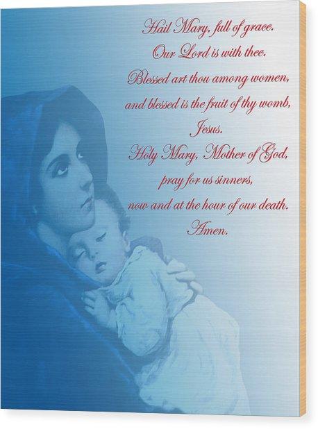 Prayer To Virgin Mary 2 Wood Print