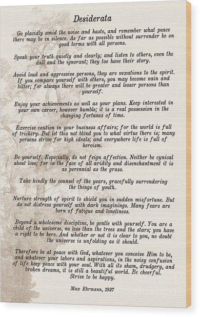 Prose Poem Desiderata By Max Ehrmann  Wood Print
