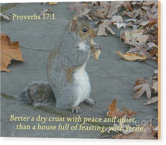 Proverbs 17-1 Wood Print