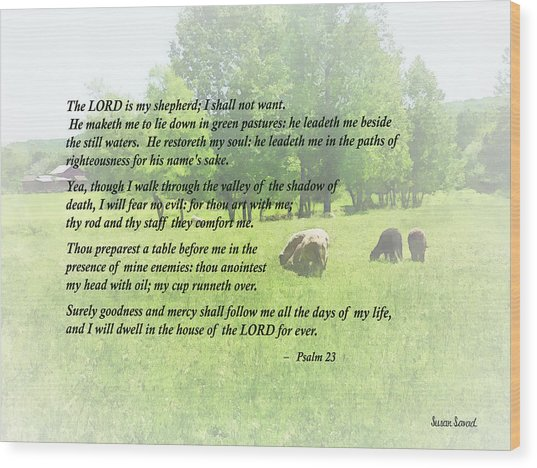 Psalm 23 The Lord Is My Shepherd Wood Print