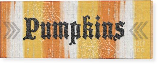 Pumpkins Sign Wood Print