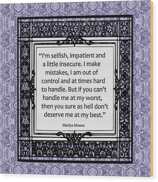 Quote - Marilyn Monroe Wood Print
