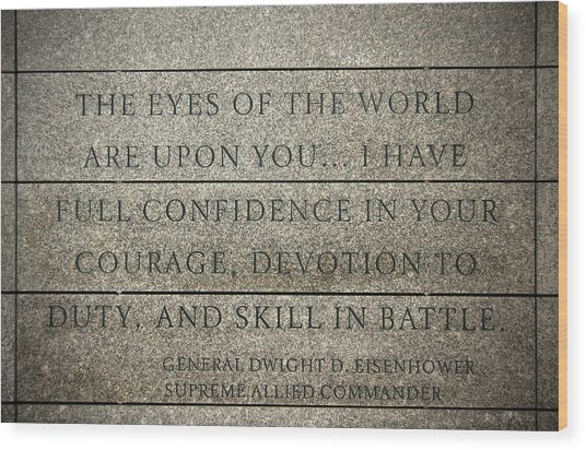 Quote Of Eisenhower In Normandy American Cemetery And Memorial Wood Print