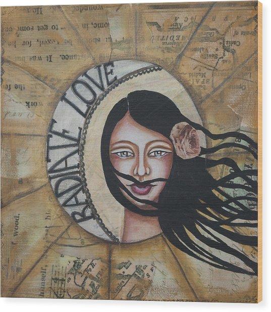 Radiate Love Inspirational Mixed Media Folk Art Wood Print