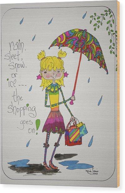 Rain And Shopping Wood Print by Mary Kay De Jesus