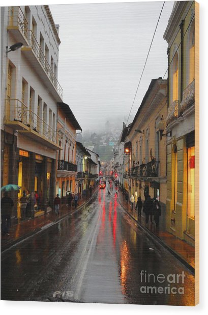 Rainy Quito Street Wood Print