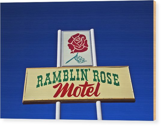 Wood Print featuring the photograph Ramblin' Rose Motel by Gigi Ebert