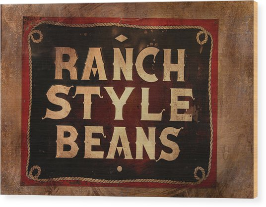Ranch Style Beans Wood Print