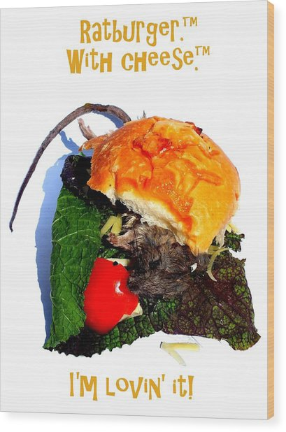 Ratburger With Cheese Wood Print