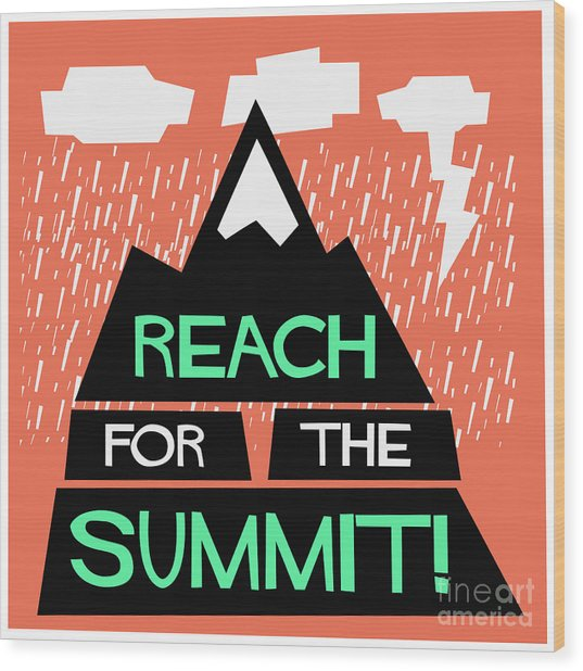 Reach For The Summit Flat Style Vector Wood Print