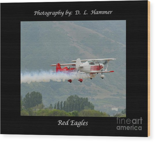 Red Eagles Wood Print by Dennis Hammer