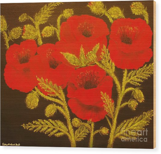 Red Poppy-original Sold-buy Giclee Print Nr 31 Of Limited Edition Of 40 Prints  Wood Print by Eddie Michael Beck