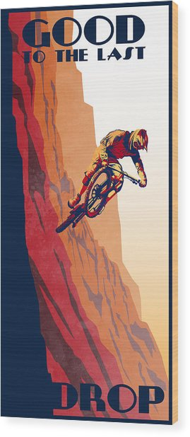 Retro Cycling Fine Art Poster Good To The Last Drop Wood Print