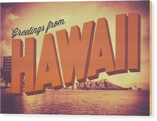 Retro Greetings From Hawaii Postcard Wood Print