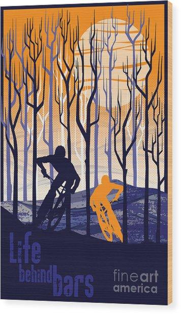 Retro Mountain Bike Poster Life Behind Bars Wood Print