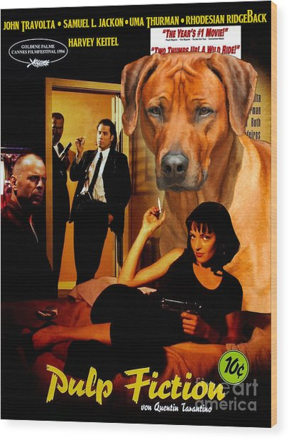 Rhodesian Ridgeback Art Canvas Print - Pulp Fiction Movie Poster Wood Print