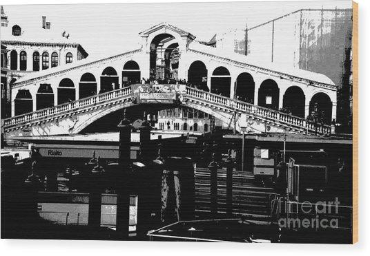 Rialto Bridge - Black And White Wood Print by Jacqueline M Lewis