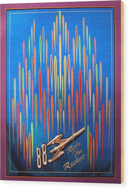 Ride The Rocket 88 Wood Print