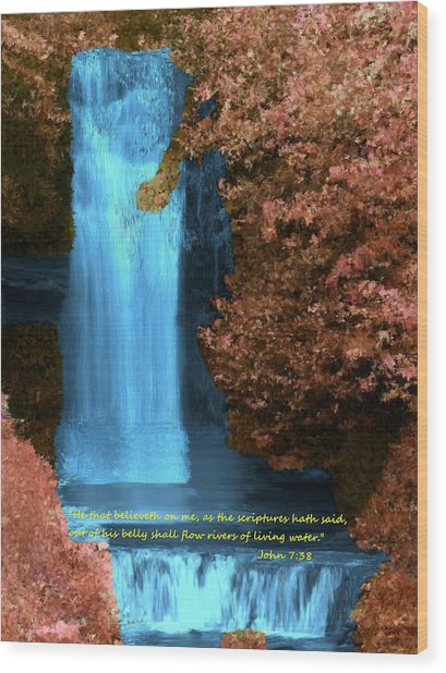 Rivers Of Living Water Wood Print
