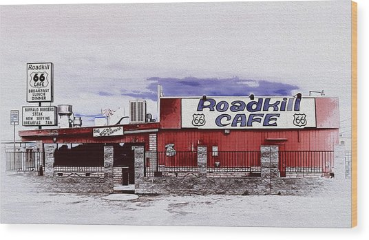 Roadkill Cafe Wood Print
