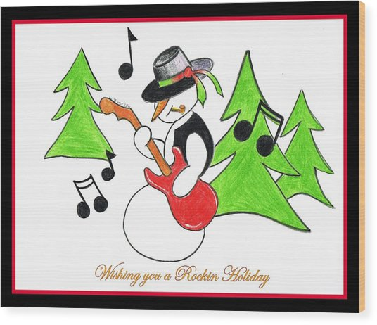 Rockin' Holiday Snowman Wood Print