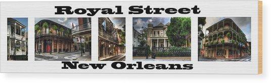 Royal Street New Orleans Wood Print