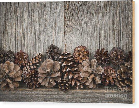Rustic Wood With Pine Cones Wood Print