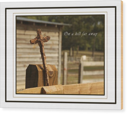 Rusty Cross Wood Print