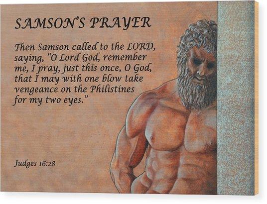 Samson's Prayer Wood Print