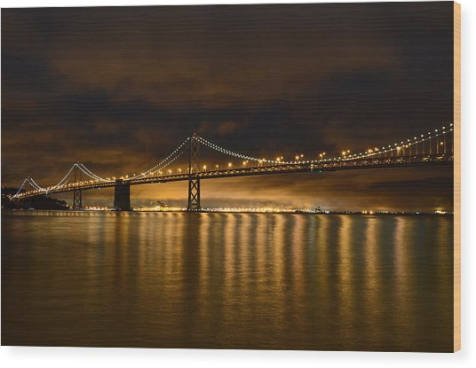 San Francisco - Bay Bridge At Night Wood Print