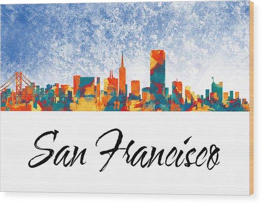 San Francisco Skyline  Wood Print by Special Tees