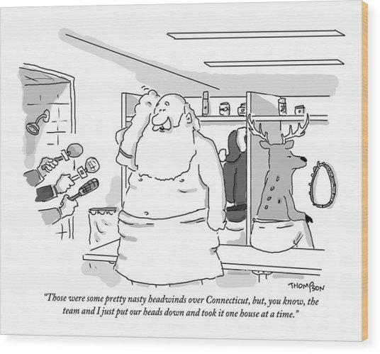 Santa Claus Is In A Locker Room Speaking Wood Print