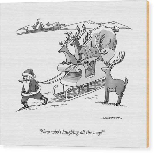 Santa Claus Pulls A Sleigh Full Of Reindeer Wood Print