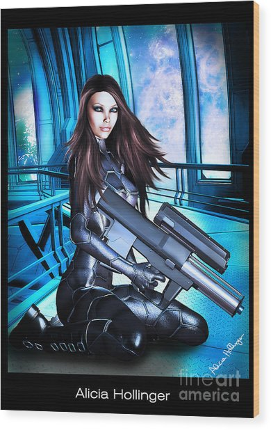 Sci-fi Brunette With A Big Gun Wood Print by Alicia Hollinger