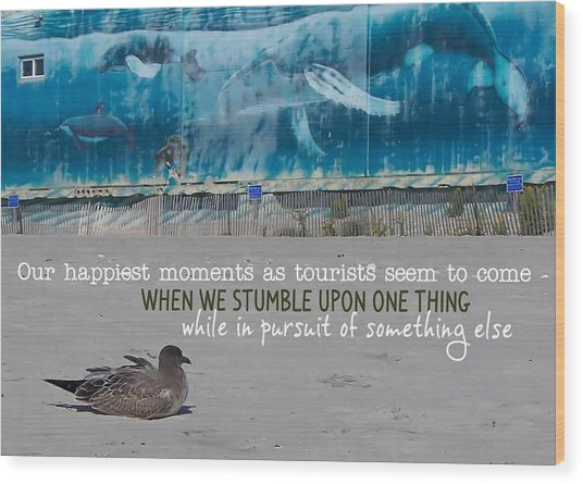 Seaside Art Gallery Quote Wood Print by JAMART Photography
