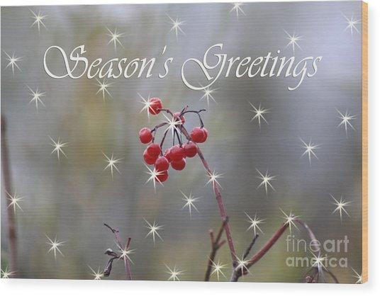 Seasons Greetings Red Berries Wood Print