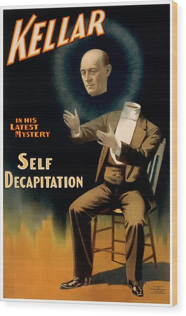 Self Decapitation Wood Print