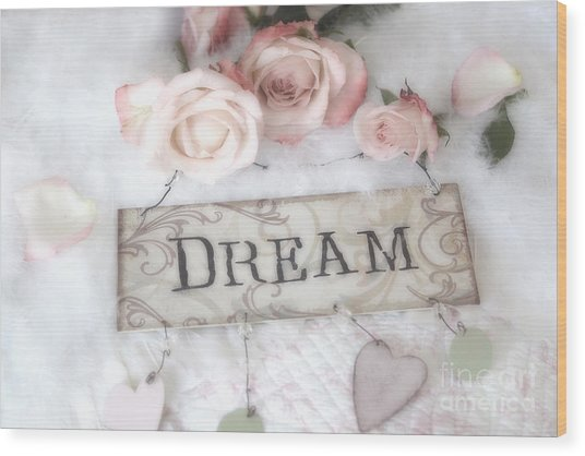 Shabby Chic Cottage Pink Roses Dream - Shabby Chic Dreamy Romantic Pink Roses - Dream Decor Wood Print