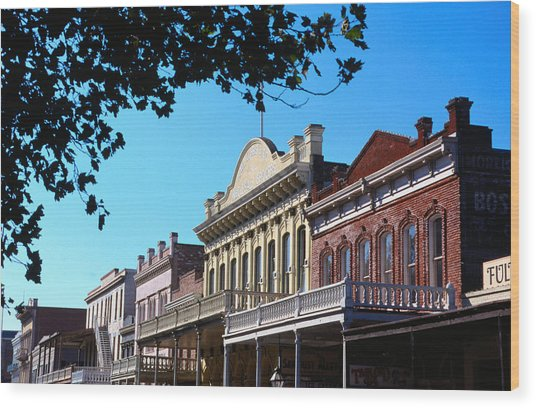 Shop Fronts In Old Sacramento - Wood Print