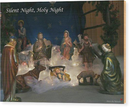 Silent Night Holy Night Wood Print