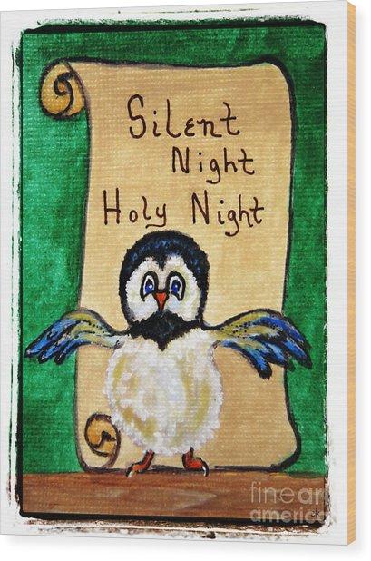 Silent Night - Whimsical Chickadee Choir Director Wood Print